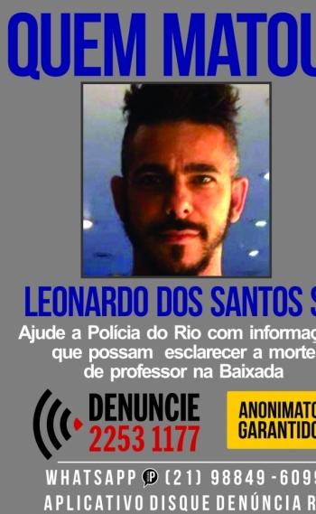 Leonardo dos Santos S� foi morto durante um assalto em S�o Jo�o de Meriti, na Baixada Fluminense