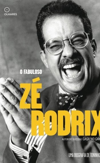Biografia de Z� Rodrix, escrita por Toninho Vaz, chega �s livrarias.