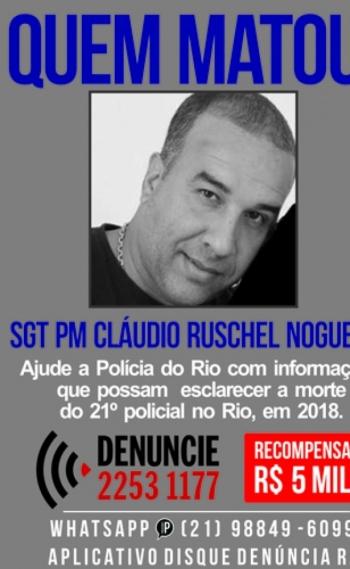 O sargento Cl�udio Ruschel Nogueira foi o 21� policial morto no estado do Rio este ano