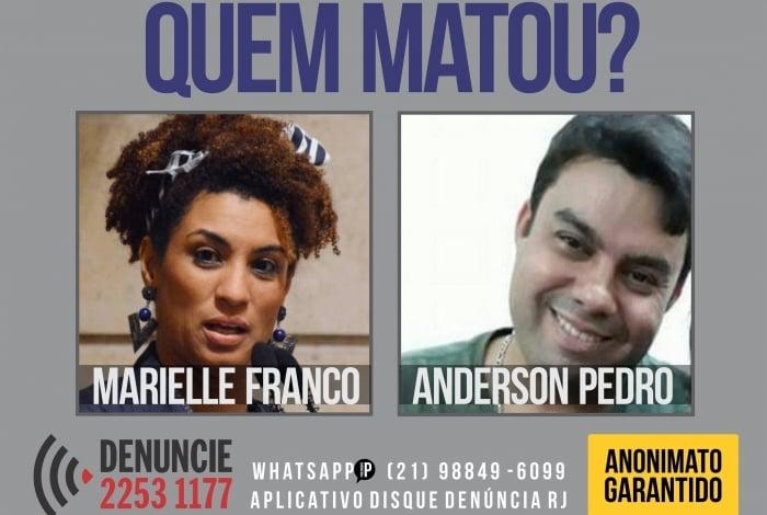 Cartaz do Disque Denúncia pede informações sobre quem matou a vereadora Marielle Franco e o motorista Anderson Pedro