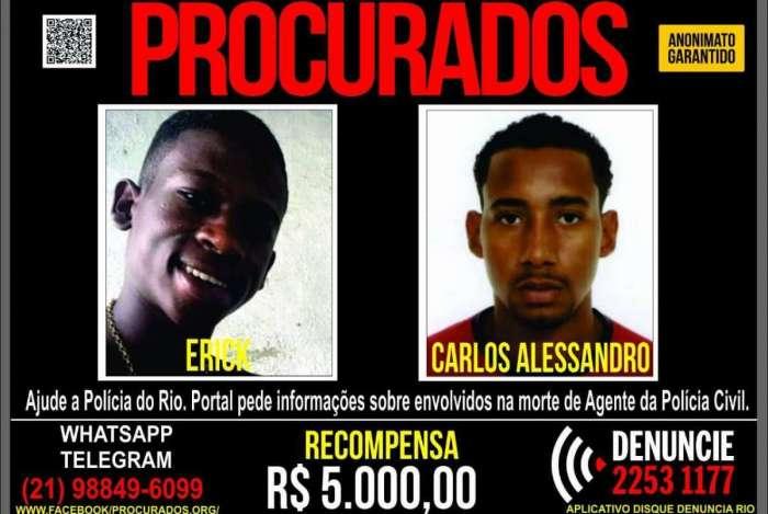 Contra Erick e Carlos há um mandado de prisão em aberto