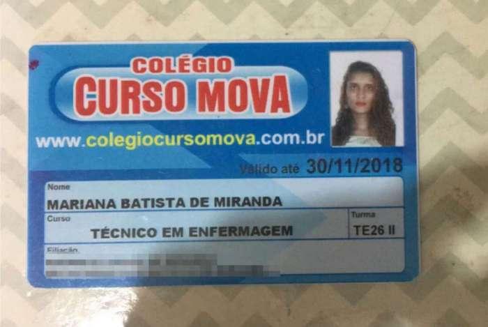 Mariana praticava ilegalmente a profissão. Ela não tinha registro profissional ou formação e mesmo assim realizava os procedimentos e prescrevia medicamentos