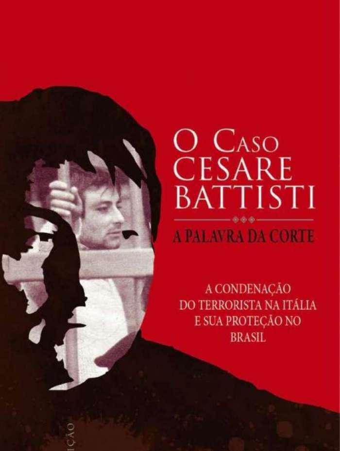 Livro sobre Cesare Battisti ganha edição atualizada