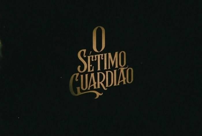 'O Sétimo Guardião'