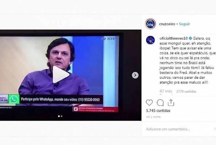 Thiago Neves atacou comentarista