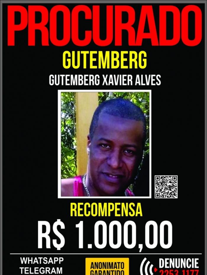 Disque Denúncia oferece recompensa de R$1 mil para informações que levam à prisão de Gutemberg