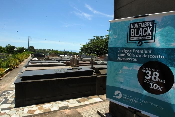 Crematório e Cemitério da Penitência, no Caju, oferece descontos em seus serviços, aproveitando a Black Friday