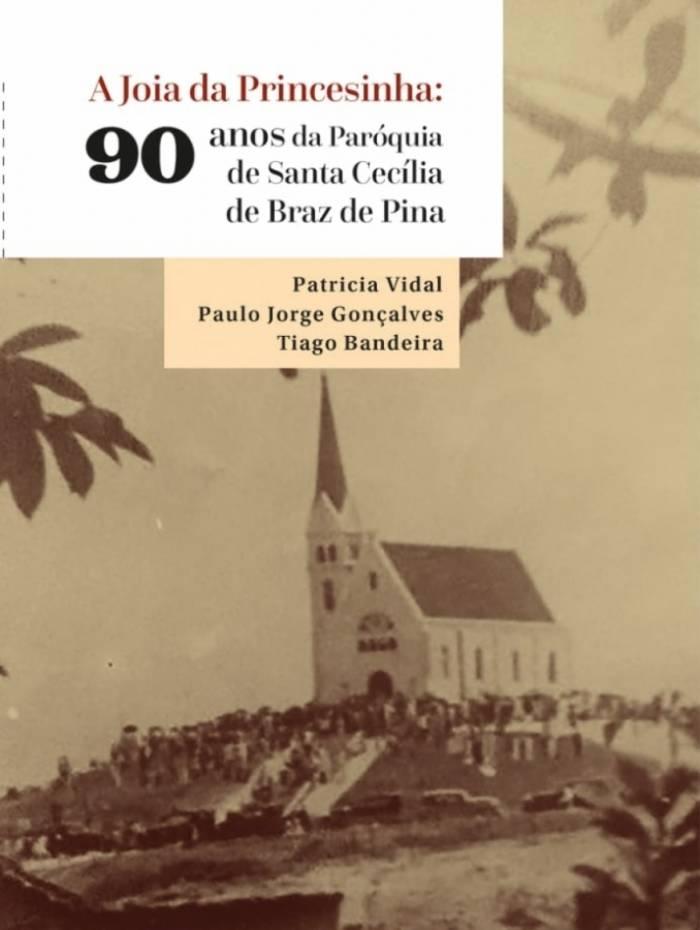 Livro conta a história do bairro Braz de Pina e sua igreja matriz