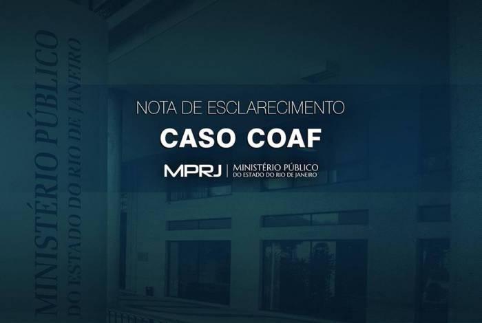 MPRJ esclarece sobre o Caso Coaf
