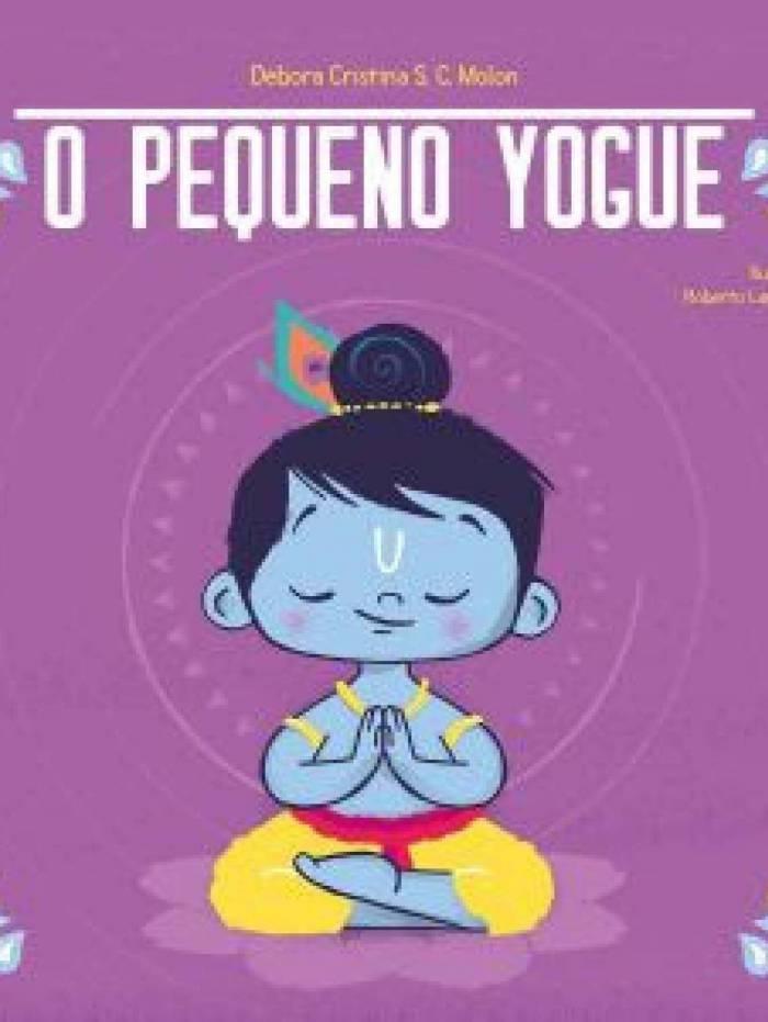 Livro 'O Pequeno Yogue' será lançado nesta quarta-feira