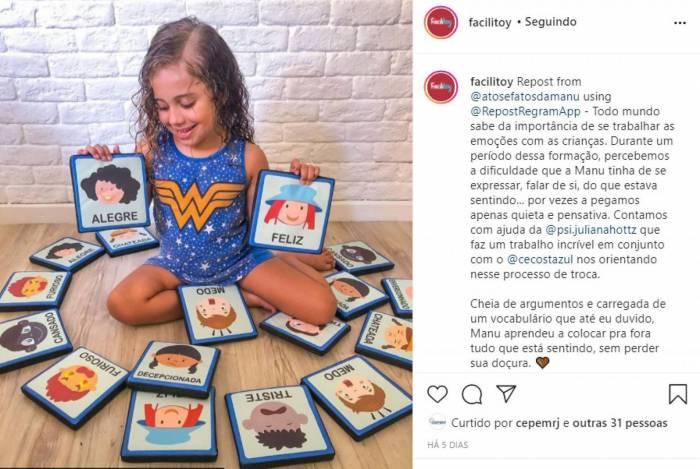 Segundo sua mãe Jéssica, a menina Manu, com apoio dos brinquedos psicopedagógicos, aprendeu a colocar para fora tudo que está sentindo, sem perder sua doçura